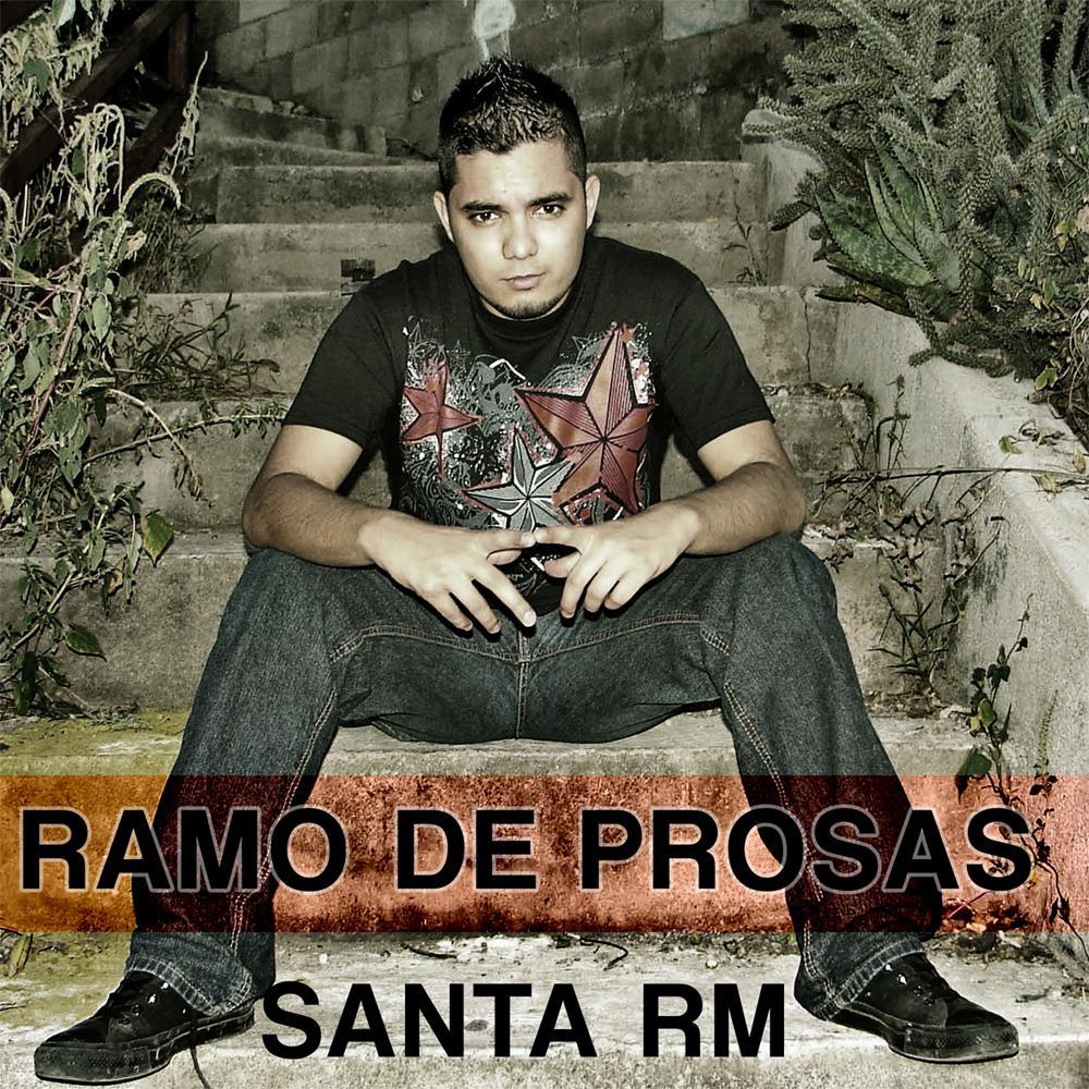 Santa RM - Ramo de prosas