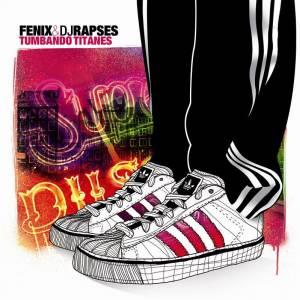 Descarga la maqueta de Hip Hop de Fenix y Dj Rapses - Tumbando Titanes