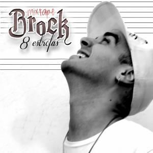 Brock 8 estrofas