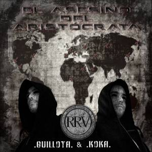 Descarga la maqueta de Hip Hop de Guilllota y Koka - El asesino del aristócrata