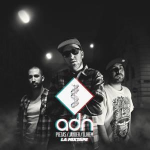 Piezas - Jayder y Dj Hem ADN La Mixtape