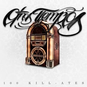 Deltantera: 100 Kill-Ates - Otros tiempos