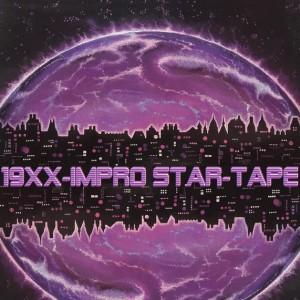 Deltantera: 19XX - Impro star tape (Instrumentales)