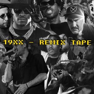 Deltantera: 19XX - Remix tape