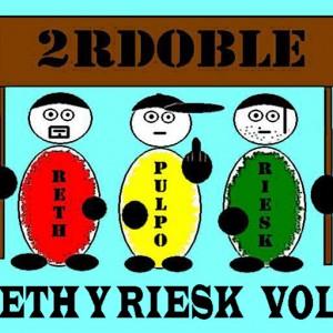 Deltantera: 2rdoble - Reth y riesk Vol. 1