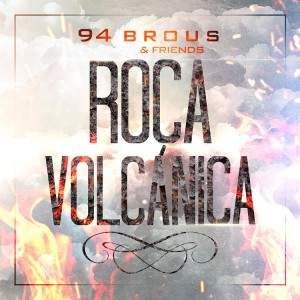 Deltantera: 94Brous - Roca volcánica