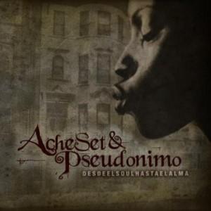 Deltantera: Acheset y Pseudónimo - Desde el Soul hasta el Alma