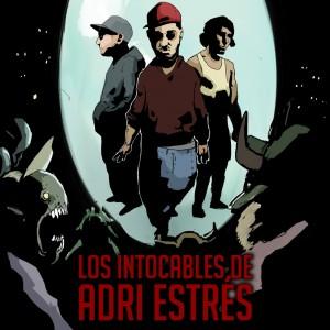 Deltantera: Adri Estrés - Los intocables de Adri Estrés