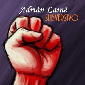 Deltantera: Adrián Lainé - Subversivo