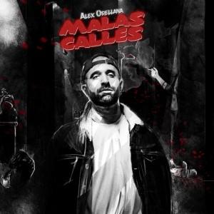 Deltantera: Alex Orellana - Malas calles