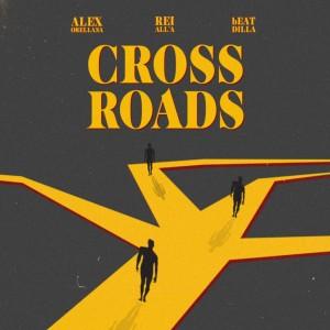 Deltantera: Alex Orellana, Rei All'a y bEATDILLA - Crossroads