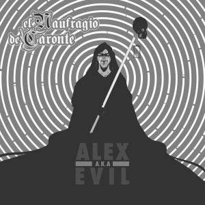 Deltantera: Alex a.k.a Evil - El naufragio de Caronte