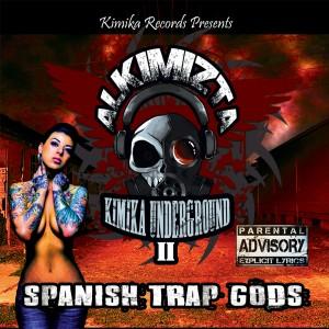 Deltantera: Alkimizta - Kimika underground Vol. 2: Spanish trap gods