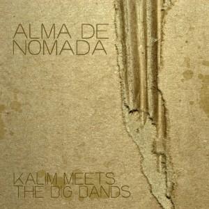 Deltantera: Alma De Nomada - Kalim meets the big bands