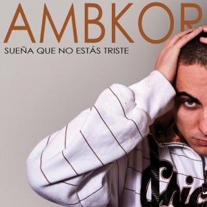Deltantera: Ambkor - Sueña que no estás triste