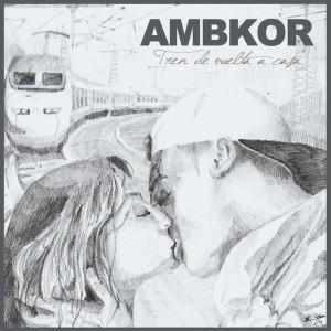 Deltantera: Ambkor - Tren de vuelta a casa
