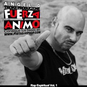 Deltantera: Angel D - Fuerza y ánimo