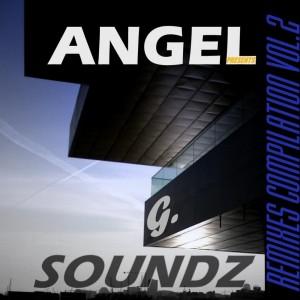 Deltantera: Angel G. soundz - Remixes compilation Vol. 2