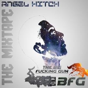 Deltantera: Angel Hitch - BFG - The big fucking gun