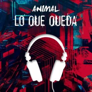 Deltantera: Animal - Lo que queda