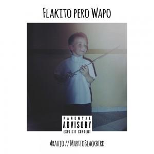 Deltantera: Araujo - Flakito pero wapo