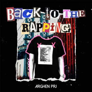 Deltantera: Arghen PRJ - Back To The Rapping