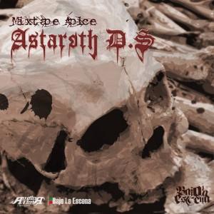 Deltantera: Astaroth DS - Mixtape apice