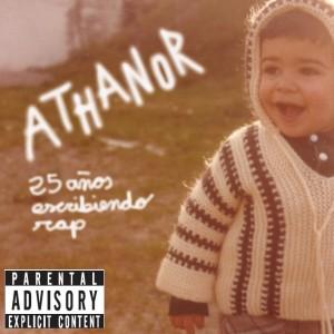 Deltantera: Athanor - 25 años escribiendo rap