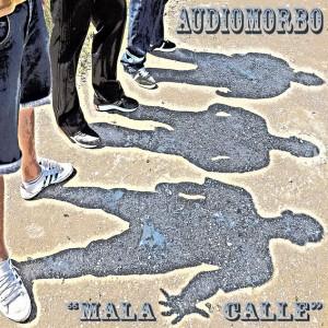 Deltantera: Audiomorbo - Mala calle