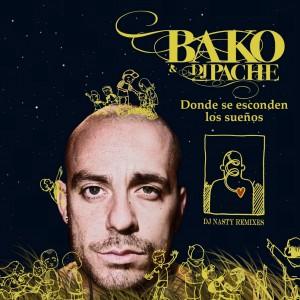 Deltantera: Bako - Donde se esconden los sueños (Nasty remixes)