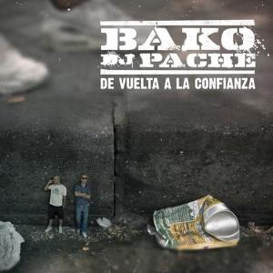 Deltantera: Bako y Dj Pache - De vuelta a la confianza