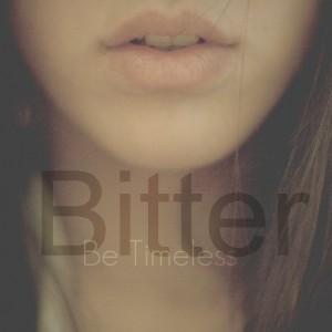 Deltantera: Be Timeless - Bitter (Instrumentales)