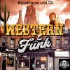 Beat scientist - Beattape Vol. 13 - Western&funk (Instrumentales)