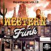 Beat scientist - Beattape Vol. 13 - Western&funk (Instrumentales)