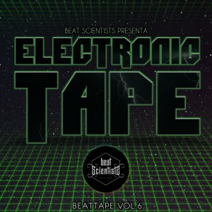 Deltantera: Beat scientist - Beattape Vol. 6 - Electronic Tape (Instrumentales)