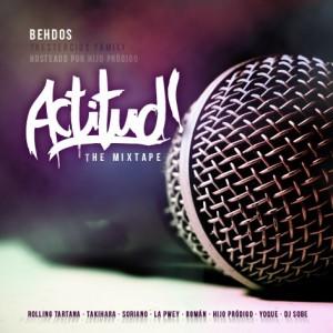 Deltantera: Behdos - Actitud - The mixtape
