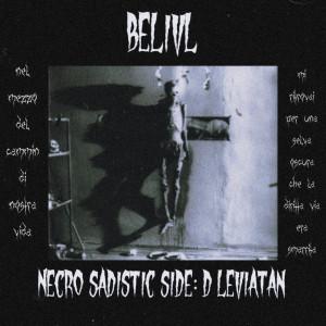 Deltantera: Belivl - Necro Sadistic Side D: Leviatan (Instrumentales)