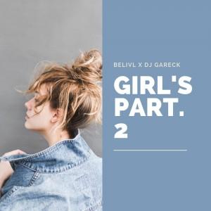 Deltantera: Belivl y Dj Gareck - Girl's Volume 2 (Instrumentales)