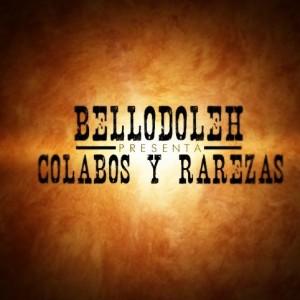 Deltantera: Bellodoleh - Colabos y rarezas