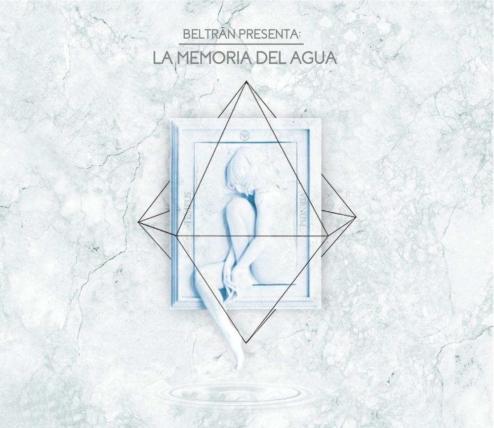 Beltrán - La memoria del agua (Escucha)