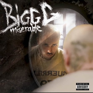Deltantera: Bigg G - Miserable