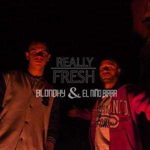 Deltantera: Blondhy y El niño birra - Really Fresh