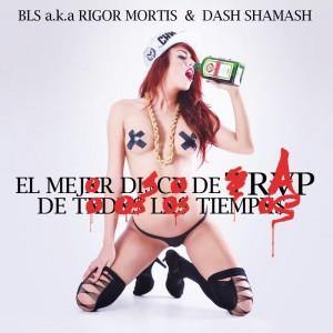 Deltantera: Bls y Dash Shamash - El mejor disco de rap de todos los tiempos