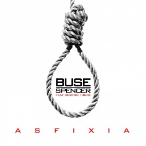 Deltantera: Buse Spencer y Doctor Force - Asfixia