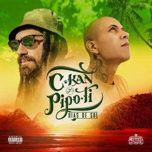 C-Kan y Pipo Ti - Días de sol