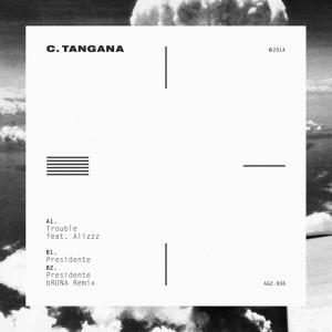 Deltantera: C. Tangana - Trouble + Presidente