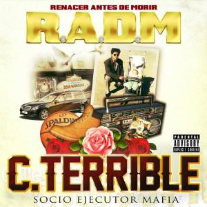 Deltantera: C. Terrible - Renacer antes de morir (R.A.D.M.)