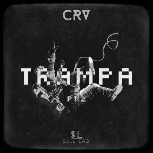 Deltantera: CRV - Trampa Pt.2 (Instrumentales)