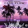 Caro flow - Move around