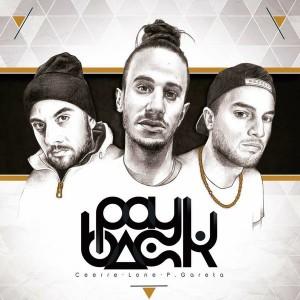 Deltantera: Ceerre, Lone y Pablo Gareta - Payback